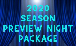 2020 Preview Night Package