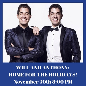 PNC Broadway Series - Will & Anthony